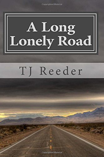 9781481186469: A Long Lonely Road: Parts One through Three