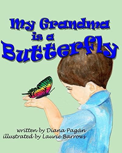 9781481186780: My Grandma is a Butterfly