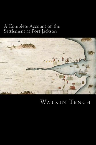 9781481188036: A Complete Account of the Settlement at Port Jackson