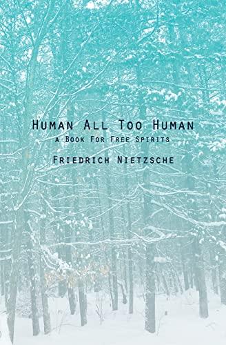 9781481189255: Human All Too Human: A Book For Free Spirits