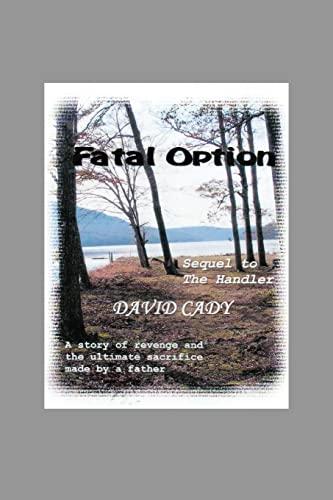 9781481189477: Fatal Option