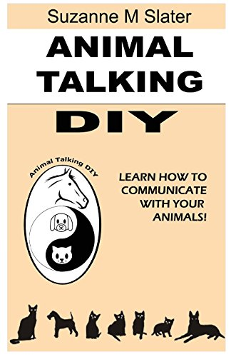 9781481189699: Animal Talking DIY: Self-study and Learn Animal Communication