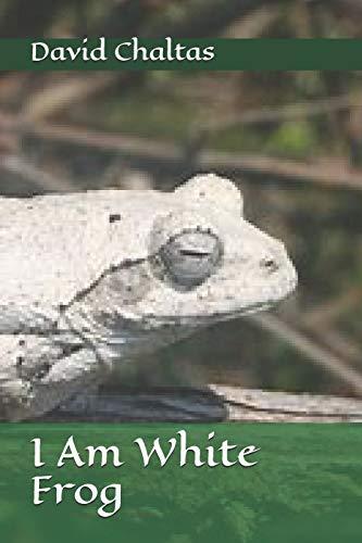 9781481190428: I am White Frog
