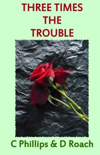 9781481191807: Three Times the Trouble