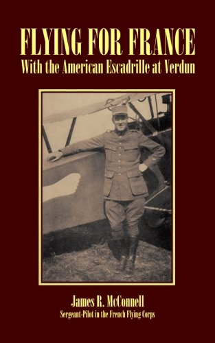9781481192125: Flying For France: With the American Escadrille at Verdun