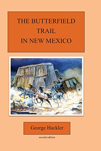 9781481193429: The Butterfield Trail in New Mexico