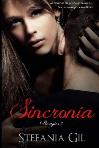 9781481195669: Sincronia (Presagios) (Spanish Edition)