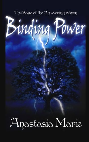 9781481196314: Binding Power: The Saga of the Answering Storm (Volume 1)