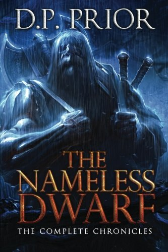9781481200141: The Nameless Dwarf: The Complete Chronicles