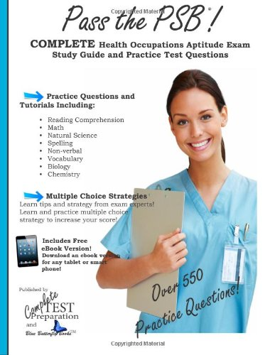 9781481200684: Pass the PSB COMPLETE Health Occupations Aptitude Exam Study Guide and Practice Test Questions