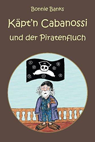 9781481201100: Käpt'n Cabanossi und der Piratenfluch (German Edition)
