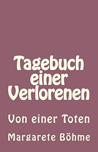 9781481201636: Tagebuch einer Verlorenen: Von einer Toten (German Edition)