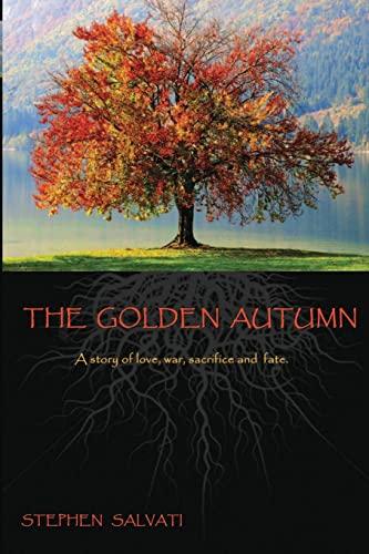 9781481203449: The Golden Autumn: The Golden Autumn