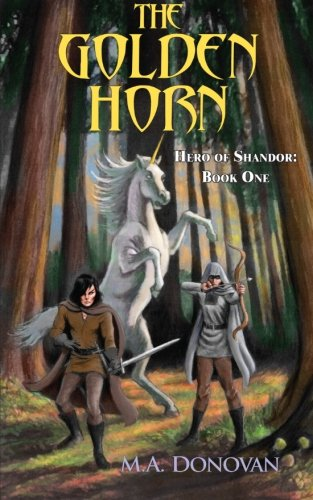 9781481203517: The Golden Horn: Hero of Shandor: Book One (Volume 1)