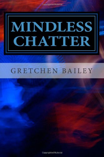 9781481205955: Mindless Chatter