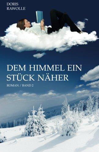 9781481206594: Dem Himmel ein Stück näher: Band 2 (German Edition)