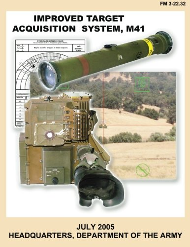 9781481209496: Improved Target Acquisition System, M41 (FM 3-22.32)