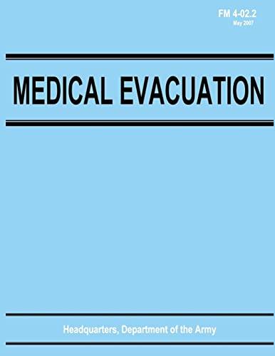 9781481209731: Medical Evacuation (FM 4-02.2)