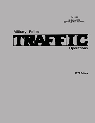 9781481210072: Military Police Traffic Operations (FM 19-25)