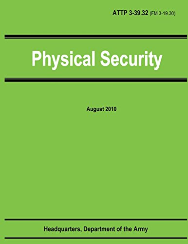 9781481210218: Physical Security (ATTP 3-39.32 / FM 3-19.30)