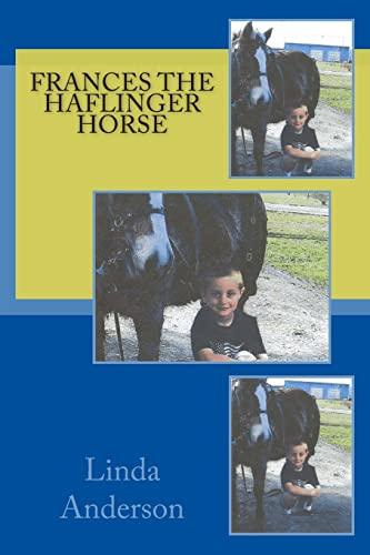 9781481210270: Frances the Haflinger horse