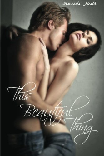 9781481212076: This Beautiful Thing (Young Love) (Volume 1)