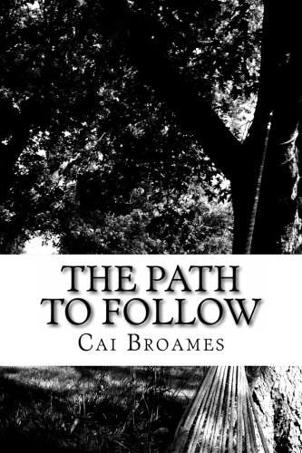 The Path to Follow: Ms Cai Broames