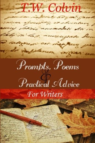 9781481212991: Prompts, Poems & Practical Advice for Writers