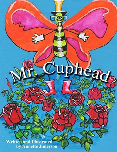 9781481213035: Mr. Cuphead