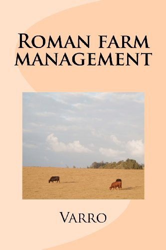 Roman farm management (Camp bells classical texts) (1481213555) by Varro; Finnegan, Ruth