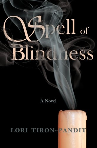 9781481214025: Spell of Blindness: A Novel