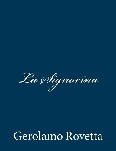 9781481215220: La Signorina (Italian Edition)