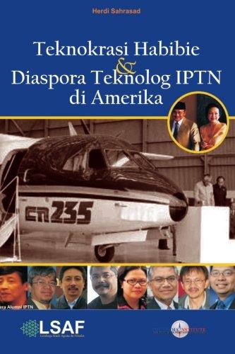 9781481215688: Teknokrasi Habibie & Diaspora Alumni IPTN di Amerika