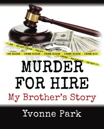 9781481217453: Murder for Hire: My Brother's Story