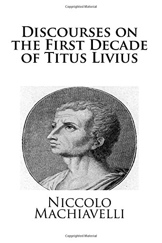 9781481218566: Discourses on the First Decade of Titus Livius