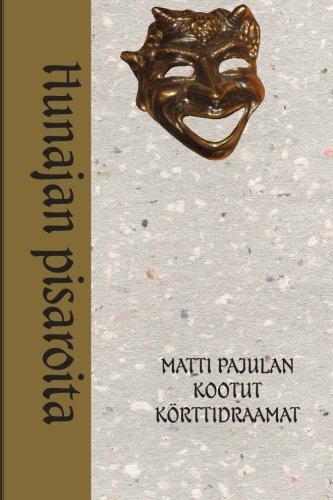 Kootut k?rttidraamat: Hunajan pisaroita (Finnish Edition): Pajula, Matti