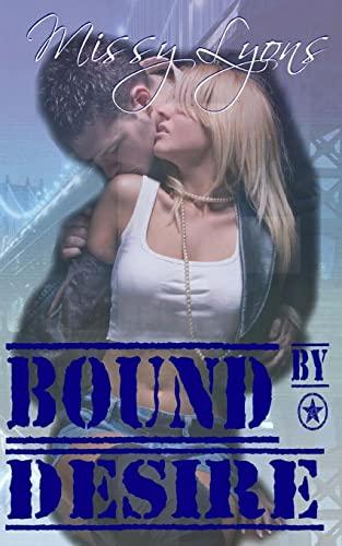 9781481222211: Bound By Desire (Club Desire) (Volume 1)
