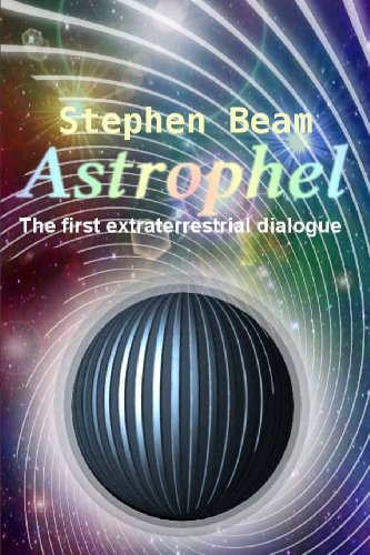 9781481222679: Astrophel - The first extraterrestrial dialogue