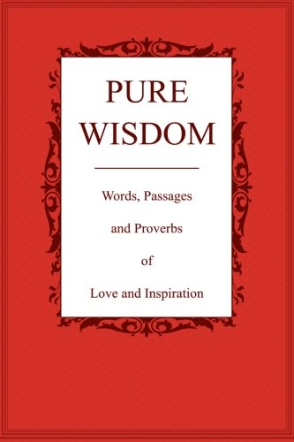 9781481223072: Pure Wisdom: Words Of Love And Inspiration