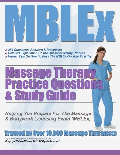 Mblex Massage Therapy Practice Questions and Study: Maughan, MS Lorna