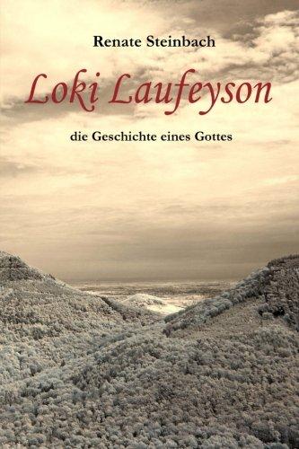 9781481225779: Loki Laufeyson: die Geschichte eines Gottes (German Edition)
