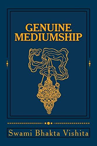9781481226417: Genuine Mediumship: The Invisible Powers (Victorian Spiritualism) (Volume 1)