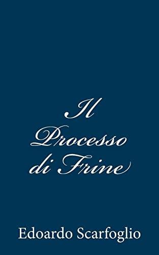 Il Processo Di Frine: Scarfoglio, Edoardo