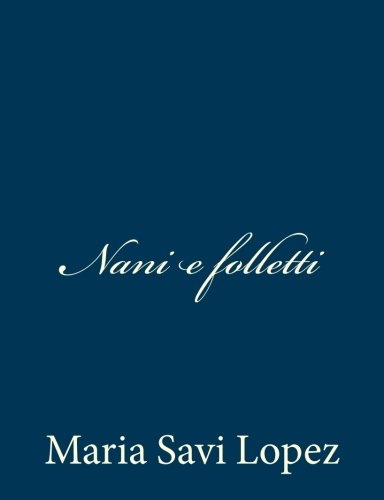 9781481226783: Nani e folletti (Italian Edition)
