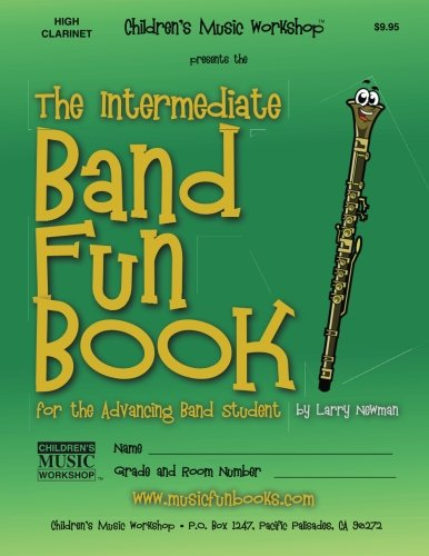 9781481227827: The Intermediate Band Fun Book (High Clarinet): for the Advancing Band Student