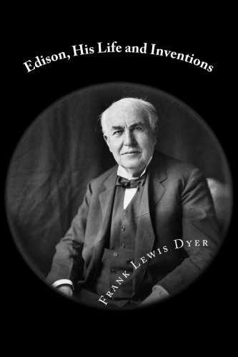 9781481231947: Edison, His Life and Inventions