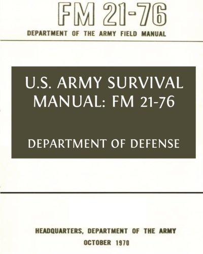 9781481232357: U.S. Army Survival Manual: FM 21-76