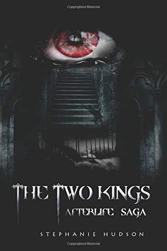 9781481234696: The Two Kings: Afterlife Saga: Volume 2