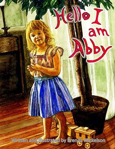 Hello I Am Abby: Brenda Mickelson