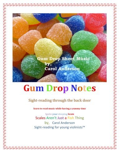 Gum Drop Sheet Music: Sight-reading for young violinists (Sight-Reading for Musicians of Any Age Made Easy) (1481238027) by Carol Anderson